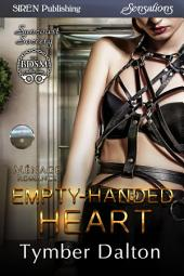 Empty-Handed Heart [Suncoast Society]