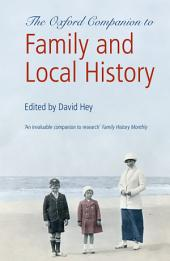 The Oxford Companion to Family and Local History: Edition 2