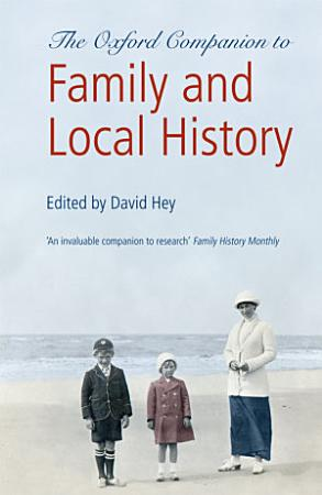 The Oxford Companion to Family and Local History PDF