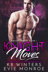 Knight Moves: Volume 1