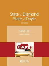 State v. Diamond Case File: Edition 6