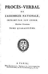 Procès-verbal de l'Assemblée des communes et de l'Assemblée nationale, imprimé par son ordre: Volume40
