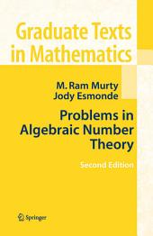Problems in Algebraic Number Theory: Edition 2