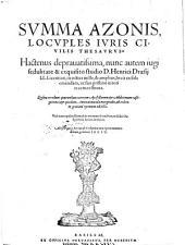 Summa ... locuples juris civilis thesaurus ... nunc studio Henrici Draesii emendata. Quibus accedunt quarundam veterum apostillarum et additionum castigationes etc