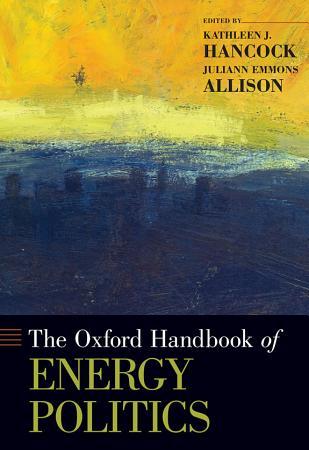 The Oxford Handbook of Energy Politics PDF