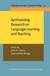 Synthesizing Research on Language Learning and Teaching