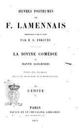 La Divine Comedie de Dante Alighieri: L'Enfer, Volume1