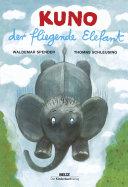 Kuno  der fliegende Elefant PDF