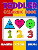Toddler Coloring Book Numbers Colors Shapes Book PDF
