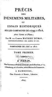 Précis des Évènements militaires ou Essai historique sur les Campagnes de 1799 à 1814: Volume15