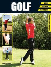 Golf: Skills - Training - Techniques