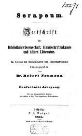 Serapeum: Zeitschrift für Bibliothekwissenschaft, Handschriftenkunde und ältere Literatur, Band 15