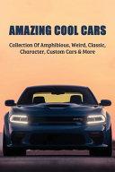 Amazing Cool Cars