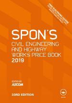 Spon's Civil Engineering and Highway Works Price Book 2019