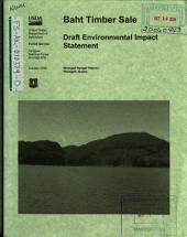 Tongass National Forest (N.F.), Baht Timber Sale: Environmental Impact Statement