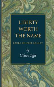 Liberty Worth the Name