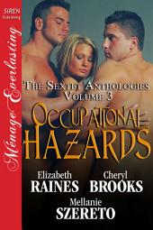 Occupational Hazards [The Sextet Anthology, Volume 3]