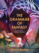 The Grammar of Fantasy