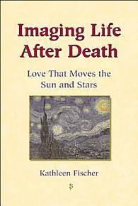 Imaging Life After Death PDF