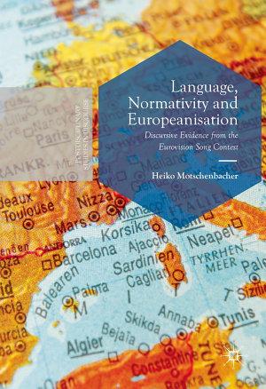 Language  Normativity and Europeanisation PDF