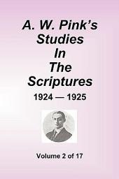 A W Pink's Studies in the Scriptures - 1924-25