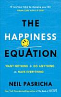 The Happiness Equation PDF