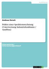 Prüfen einer Speditionsrechnung (Unterweisung Industriekaufmann / -kauffrau)