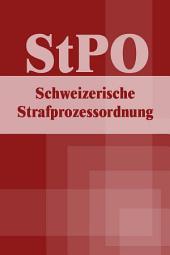 Schweizerische Strafprozessordnung - StPO