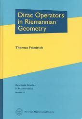Dirac Operators in Riemannian Geometry