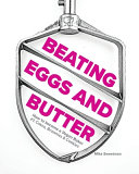 Beating Eggs and Butter