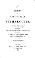 A History of Infusorial Animalcules  Living and Fossil PDF