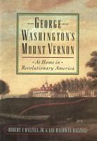 George Washington s Mount Vernon PDF