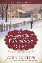 Jenny's Christmas Gift: A True Story