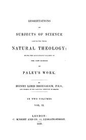 Dissertations on subjects of science connected with natural theology: Volume 2