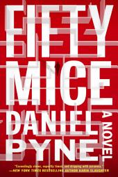 Fifty Mice: A Novel