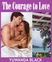 The Courage to Love: A Multicultural Romance