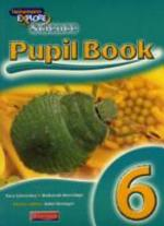 Explore Science Ks2 - Year 6 Pupil Book