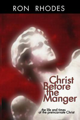 Christ Before the Manger