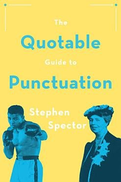 The Quotable Guide to Punctuation PDF