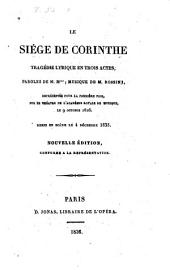 Le siège de Corinthe: tragédie lyrique en trois actes