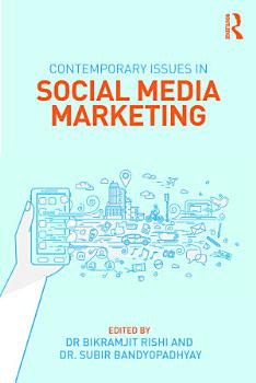 Contemporary Issues in Social Media Marketing PDF