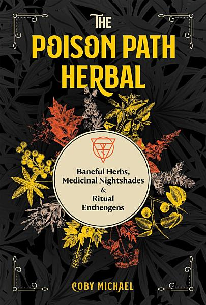 Download The Poison Path Herbal Book
