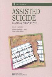 Assisted Suicide: Canadian Perspectives