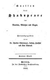 Quellen des Shakspeare in Novellen, Mährchen und Sagen: Teil 3