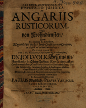 Disputatio juridica de angariis rusticorum: Vulgo Von Frohndiensten