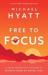 Free To Focus Book PDF