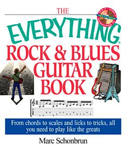 The Everything Rock   Blues Guitar Book PDF