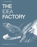 The idea factory  Ediz  italiana e inglese