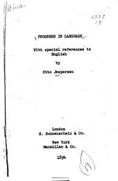 Progress in Language: With Special Reference to English
