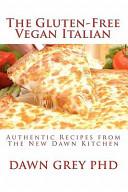 The Gluten-Free Vegan Italian